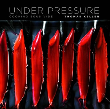 Under Pressure: Sous Vide: The Art and Science: Cooking Sous Vide - 1